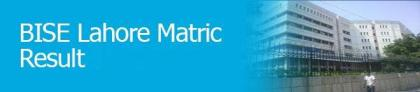 BISE Lahore declares matric result with 71.40 passing percentage