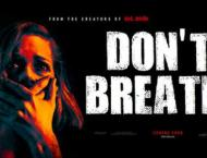 'Don't Breathe' knocked out all at Hollywood Box Office