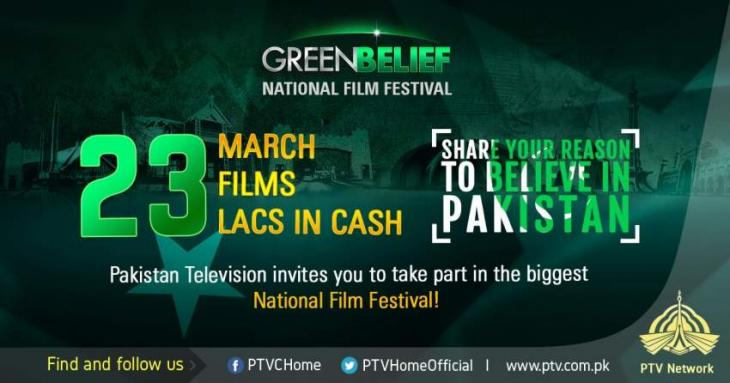 Pakistan Day Celebrations - PTV Announces National Film Festival 'Green Belief' Invites Films Showcasing a Successful and Thriving Pakistan