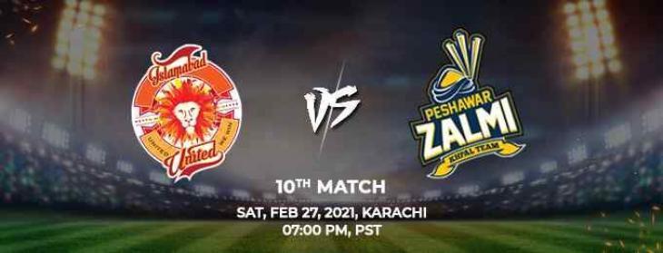 PSL 6 Match 10 Peshawar Zalmi Vs. Islamabad United 27 February 2021: Watch LIVE on TV