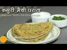 Kasuri Methi Paratha