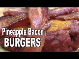 Pineapple Bacon Burger