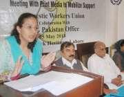 لاہور: ڈومیسٹک ورکرز یونین اینڈسوشل سیفٹی نیٹس ورکشاپ سے اروما شہزاد ..