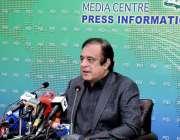 اسلام آباد، وفاقی وزیر اطلاعات و نشریات سینیٹر شبلی فراز پریس کانفرنس ..