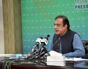 اسلام آباد، وزیر اطلاعات و نشریات شبلی فراز وفاقی کابینہ کے فیصلوں ..