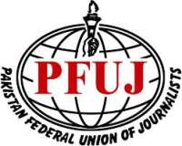 Pakistan Federal Union Of Journalists (PFUJ)