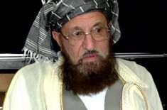 طالبان سے مذاکرات ،جلد اچھی خبر ملنے والی ہے، مولانا سمیع الحق
