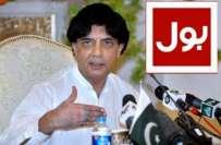 چوہدری نثارعلی خان نے بول ٹی وی کے ملازمین کی تنخواہوں کی ادائیگی کا ..