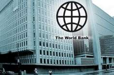 ورلڈ بینک کے ساتھ 91 کروڑ 80 لاکھ ڈالر کا معاہدہ طے پاگیا