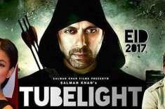 سلمان خان کی فلم''ٹیوب لائٹ'' پاکستان میں ریلیز نہیں کی جائے گی