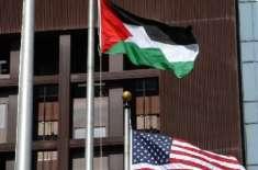 امریکا کے مطالبے کے بعد فلسطینی سفارتی مشن نے تمام امور بند کردیئے