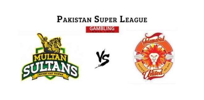اسلام آباد یونائیٹڈ بمقابلہ ملتان سلطانز؛ملتان سلطانز نے ٹاس جیت لیا