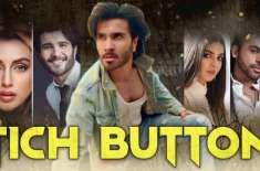 فلم ''ٹچ بٹن'' کی تشہری مہم شروع