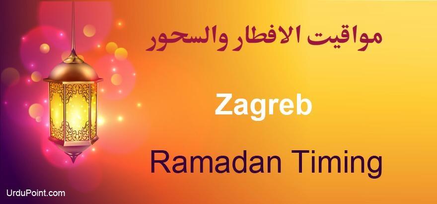 Zagreb Ramadan Timings 2021 Calendar Sehri Iftar Time Table
