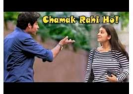 Kya Chamak Rahi Ho! Prank On Cute Girls| Pranks In India