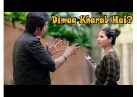 Dimag Kharab Hai? Prank on Cute Girls | Pranks in India