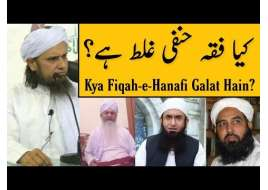 Kya Fiqah-e-Hanafi Galat Hain? Mufti Tariq Masood