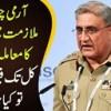 Army Chief Ki Mulazmat Mein Tusee Ka Maamla Latak Gaye