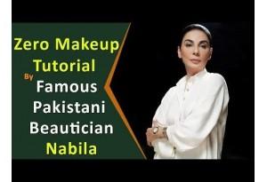 Zero Makeup Tutorial By Famous Pakistani Beautician Nabila