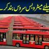 14 Din K Liye Metro Bus Service Band Karne Ka Faisla
