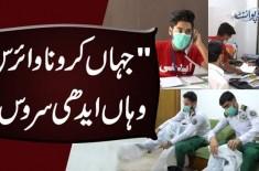 Edhi Coronavirus Task Force – Edhi Foundation Provides Emergency Coronavirus Service