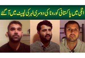 Italy Mein Pakistani Corona Ki Second Wave Ki Lapait Mein Aa Gaye