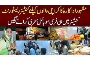Karachi Walo Ke Liye Container Restaurant Khul Gaya - Container Me Hi Free Sehri Or Iftari Hone Lagi