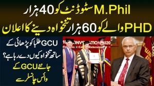 GCU Ne M.Phil Students Ko 40,000 Aur PHD Students Ko 60,000 Salary Dene Ka Elan Kar Dia