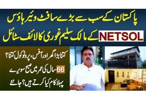 Pakistan Ke Sab Se Baray Software House NETSOL Ke CEO Salim Ghauri Ka Lifestyle