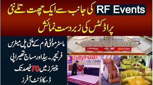 RF Events Ki Janib Se The Ball Room Me Molty Mattress,Massage Chairs,Furniture Ki Shandar Exhibition